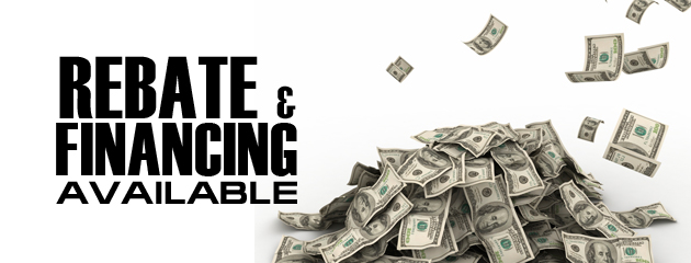 Rebate and Financing Available